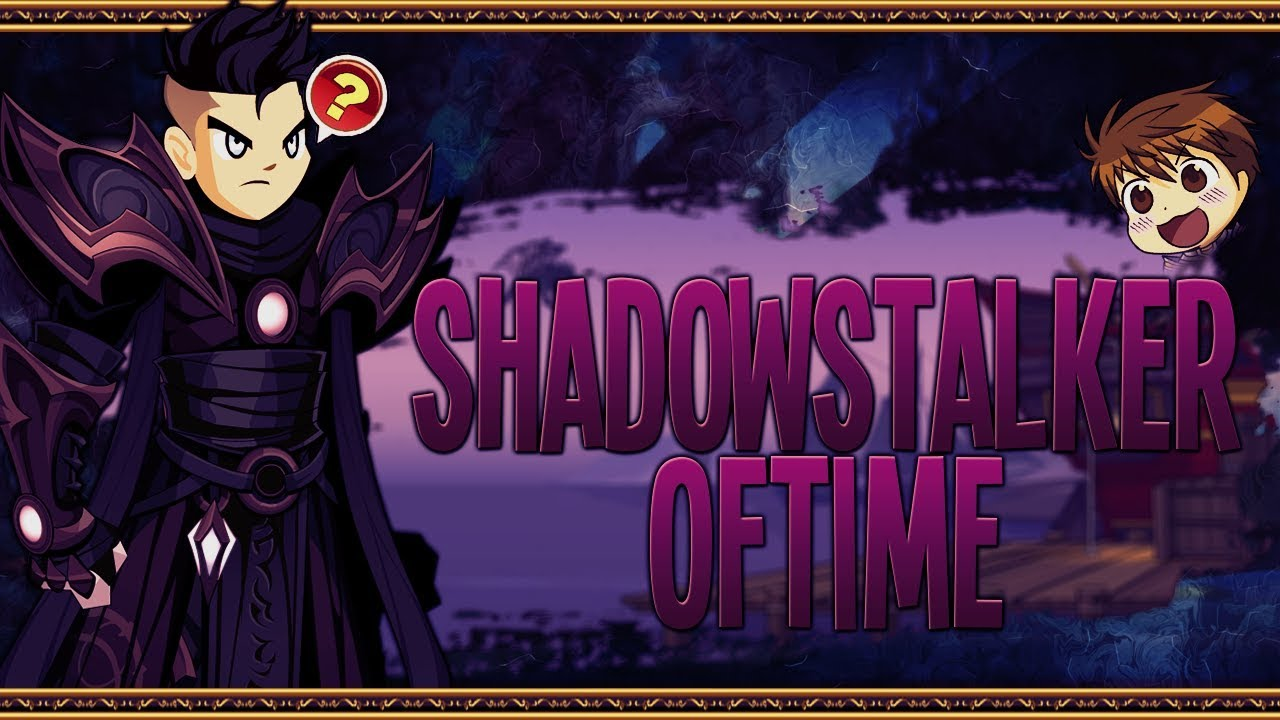 aqw shadowstalker of time guide