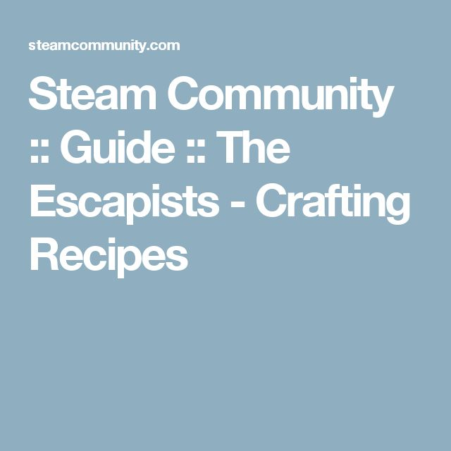 the escapists crafting guide mobile