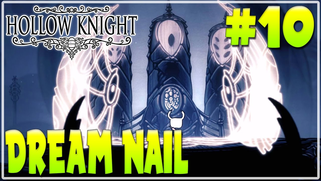 hollow knight guide dream nail