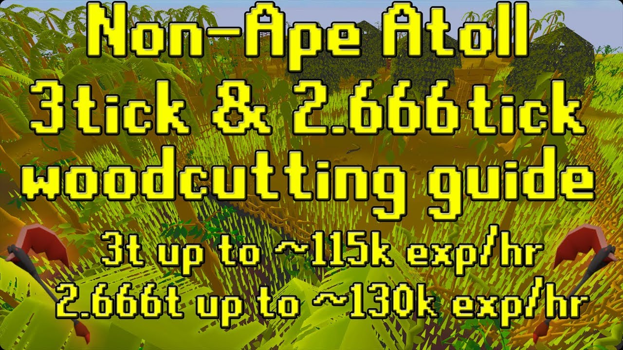 runescape 1-99 woodcutting guide 2017